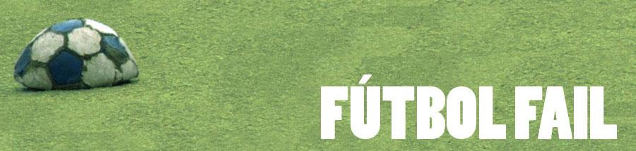 Fútbol Fail