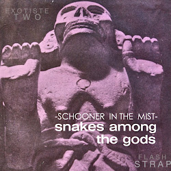 Exotiste 2: Schooner in the Mist-Snakes Among the Gods