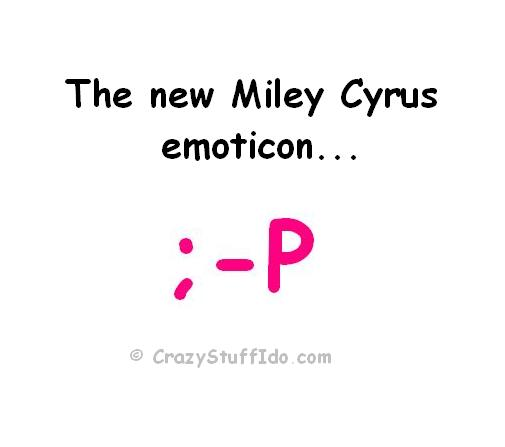The New Miley Cyrus Emoticon...   ;-P