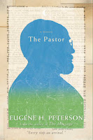 THE PASTOR: A MEMOIR by Eugene Peterson
