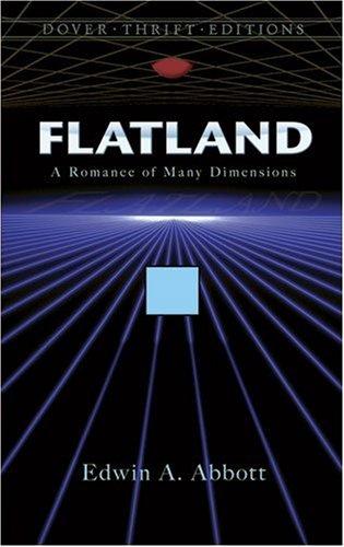 Flatland - Edwin A Abbott