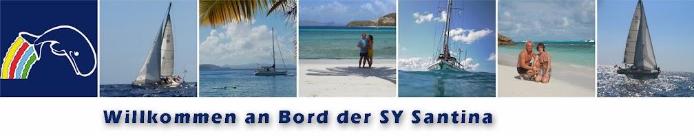 Willkommen an Bord der SY Santina