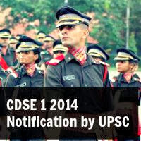 CDSE 1 2014 Notification by UPSC