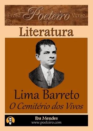 Lima Barreto - O Cemiterio dos Vivos - Iba Mendes