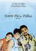 ENTRE PAI & FILHOS