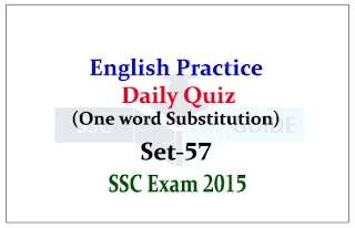 SSC CHSL/CGL Mains-Practice English Questions (One word Substitution