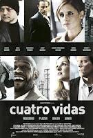 Cuatro vidas (2007)