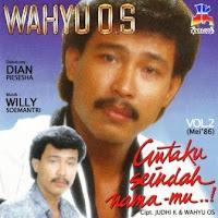 Wahyu OS - Cintaku Seindah Namamu (Album 1986)