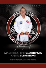 Master Pedro Sauer book Mastering the Guard Pass and Its Submissions