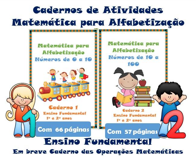 Cadernos de Atividades Matemática para Alfabetização Números de 0 a 100