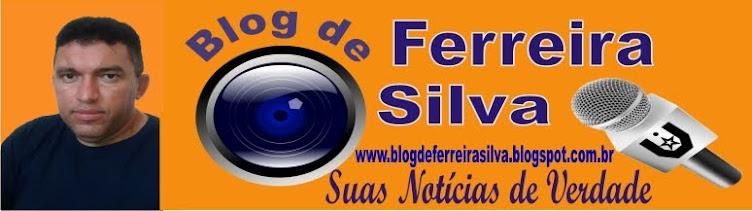 Blog de Ferreira Silva