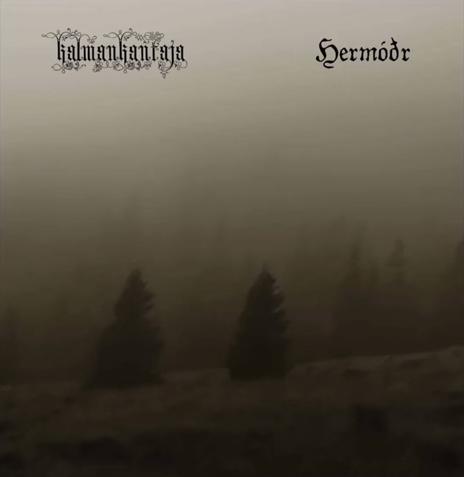 Kalmankantaja / Hermodr - split (2015)