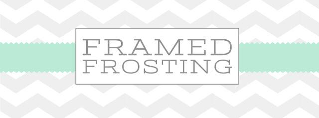 Framed Frosting