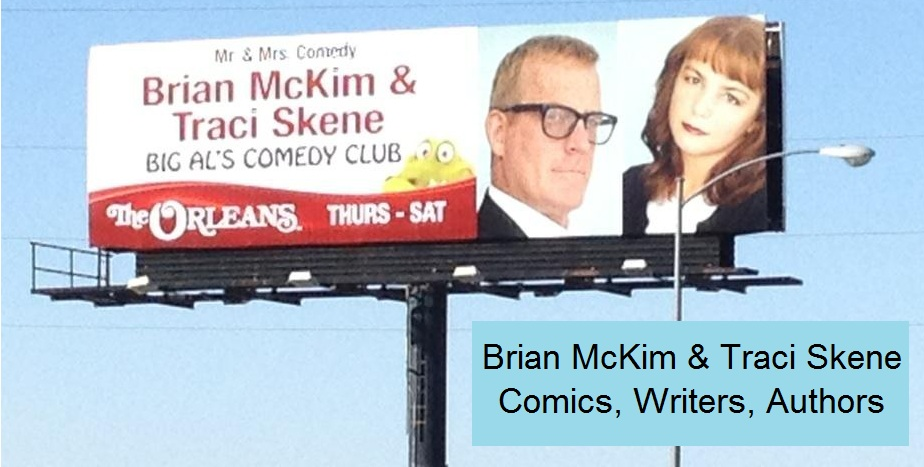 Brian McKim & Traci Skene-- Comedians, Writers, Authors