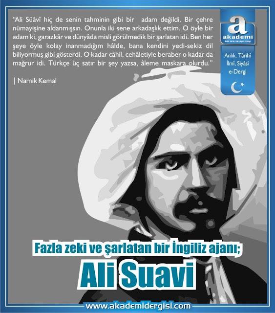 Fazla zeki ve şarlatan bir İngiliz ajanı; Ali Suavi kimdir