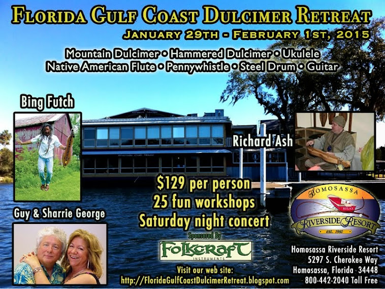 Florida Gulf Coast Dulcimer Retreat with Bing Futch, Guy & Sharrie George and Richard Ash