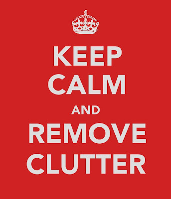 Poster - Keep Calm and Remove Clutter