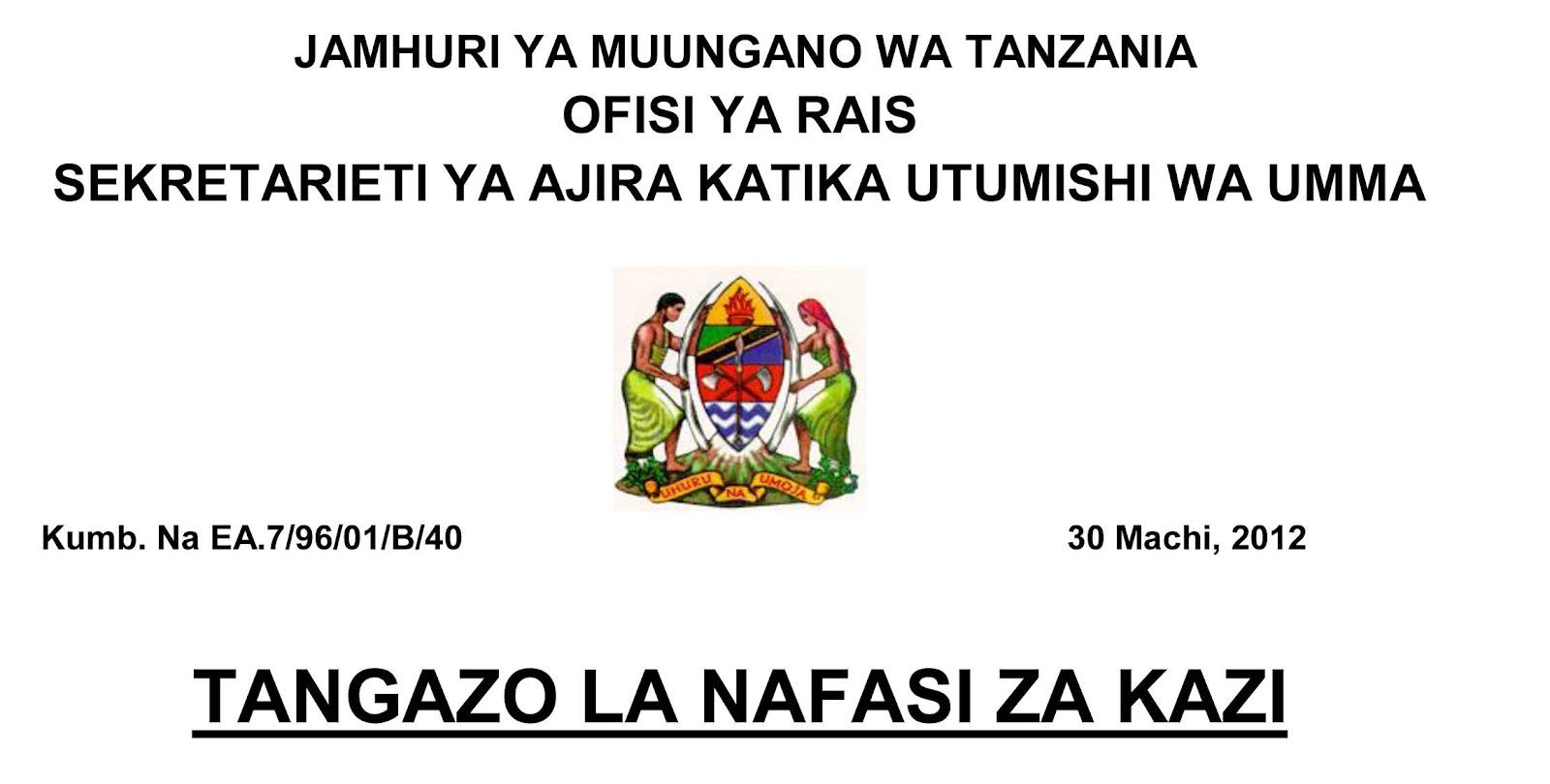 NAFAZI ZA KAZI WIZARA YA MALIASILI DEADLINE 13 APRILI 2012