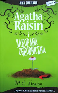 Agatha Raisin i zakopana ogrodniczka