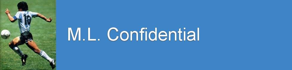 M.L. Confidential