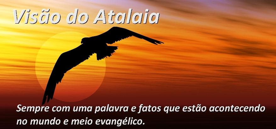 VISÃO DO ATALAIA