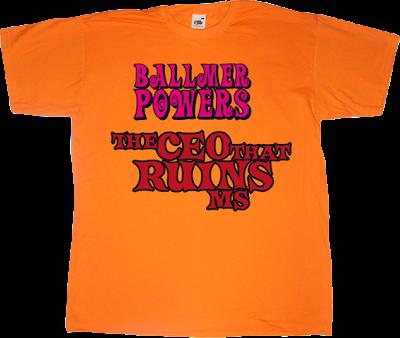 steve ballmer bill gates microsoft useless CEOs austin Powers movie t-shirt ephemeral-t-shirts