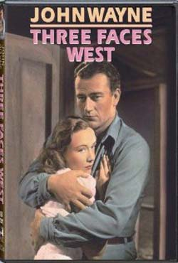 Three Faces West (1940)