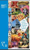 GUIA CULTURAL DO CENTRO HISTÓRICO (grátis - clique na imagem)