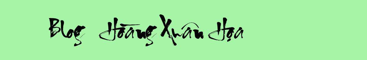 Blog Hoàng Xuân Họa
