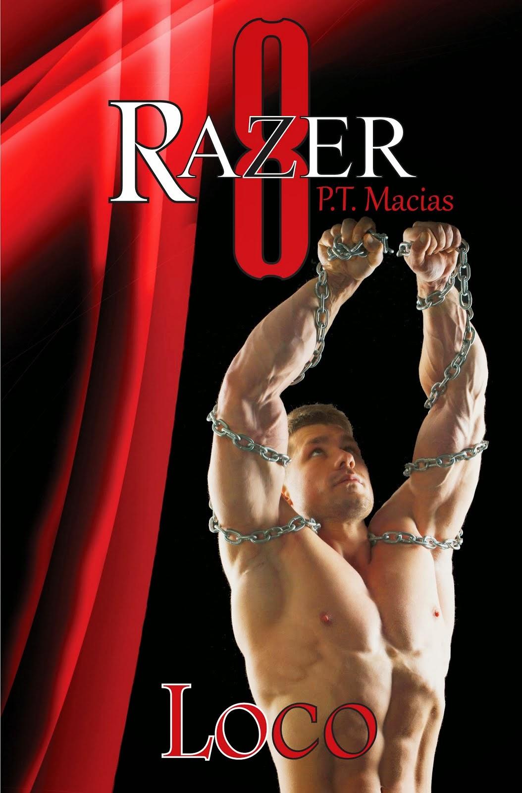 Loco, Razer 8 by P.T. Macias