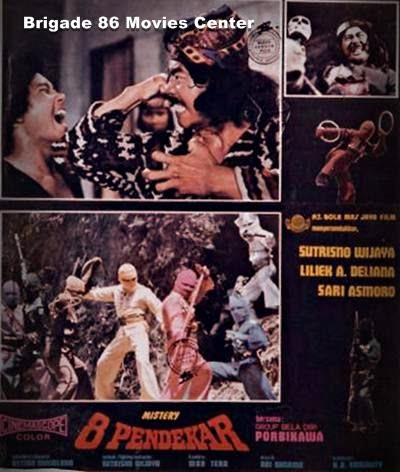 Brigade 86 Movies Center - Mistery 8 Pendekar (1977)