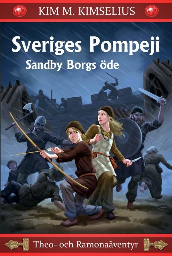 Sveriges Pompeji - Sandby Borgs öde