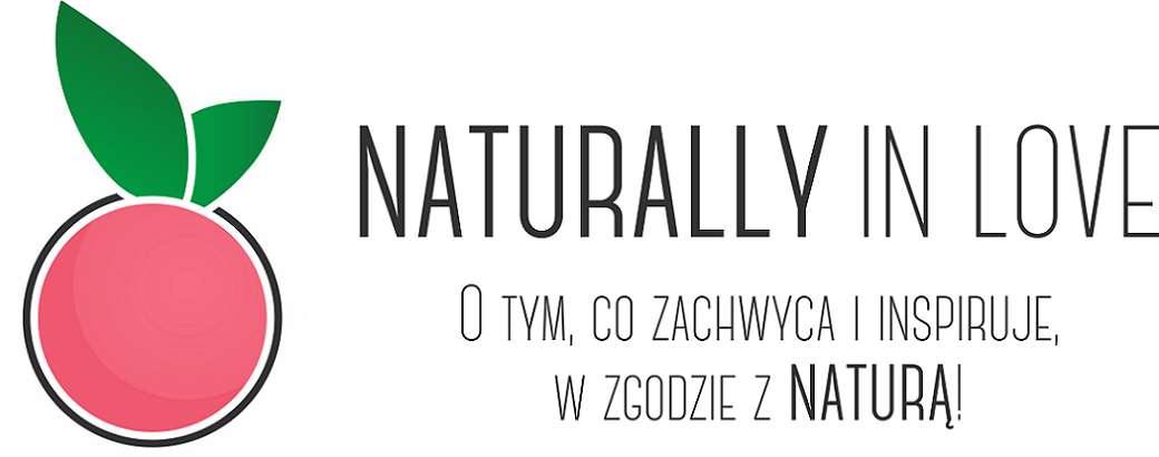 Naturally in love | kosmetyki naturalne, eco lifestyle blog