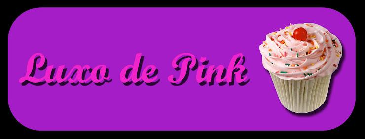 Luxo de Pink