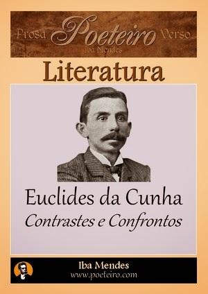 Euclides da Cunha - Contrastes e Confrontos - Iba Mendes