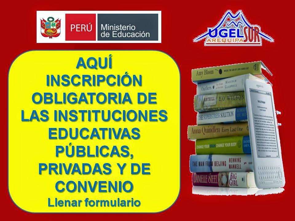 INSCRIPCIÓN DE IIEE PUBLICAS Y PRIVADAS