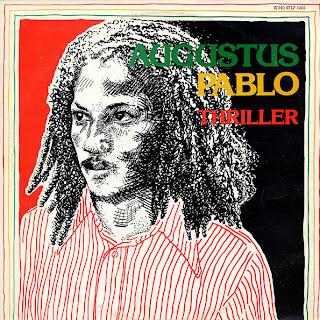 Augustus Pablo - Thriller