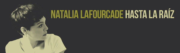 Agendate-Juan-Pablo-Vega-abrirá-concierto-Natalia-Lafourcade-Colombia-Hasta-La-Raìz