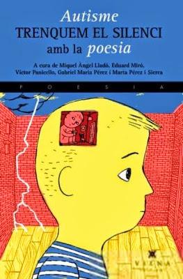 Autisme. Trenquem el silenci amb la Poesia (Diversos autors)