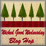 Wicked Good Wednesday Blog Hop