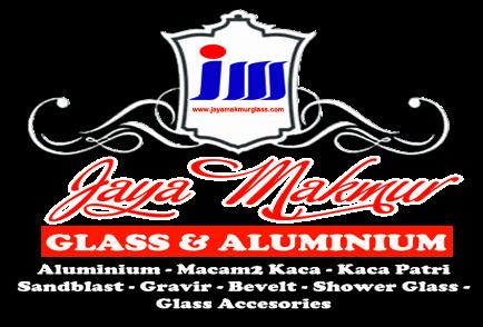 Jaya Makmur Glass | Toko Kaca Aluminium Depok
