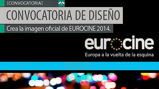 Convocatoria de Diseño. Crea la imagen oficial de EUROCINE