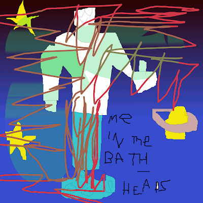 Me In The Bath - Heads (2011)