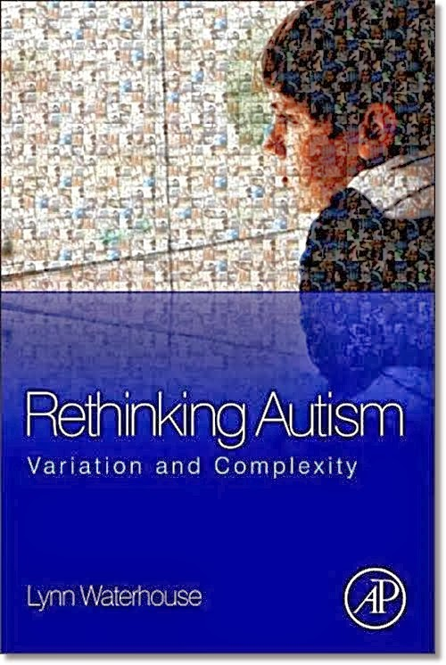 Rethinking Autism: Variation and Complexity (Lynn Waterhouse)