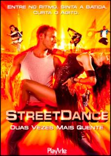 Street Dance – Duas Vezes Mais Quente – Dublado