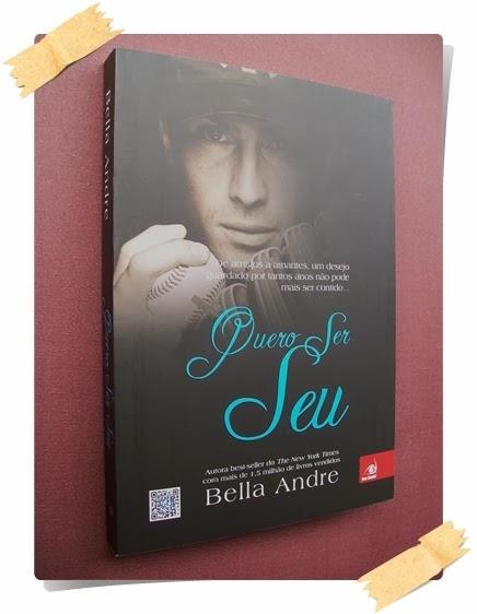 Quero Ser Seu - Bella Andre