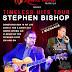 STEPHEN BISHOP - Timeless Hits Tour