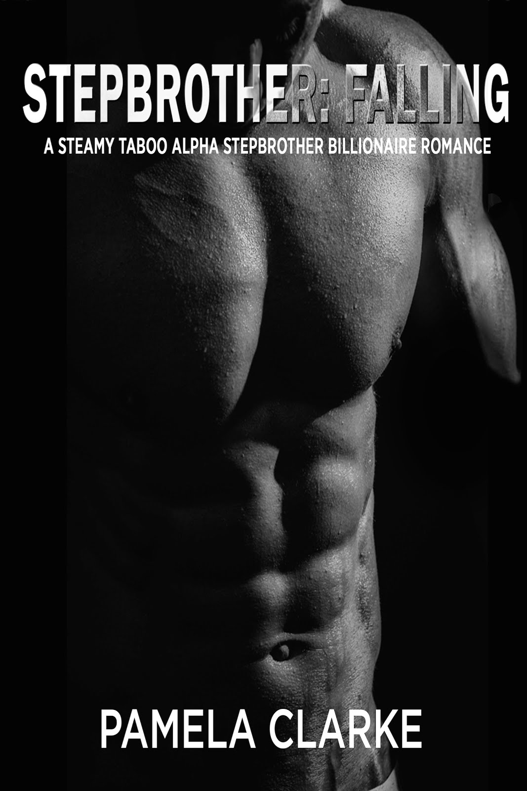 Another steamy alpha billionaire stepbrother romance!