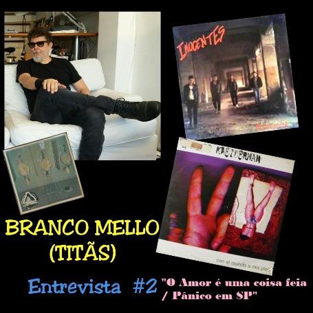 Branco Mello (Titãs) - Entrevista #2