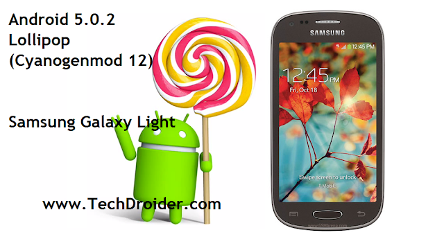 How to Install Android 5.0.2 Lollipop on Samsung Galaxy Light